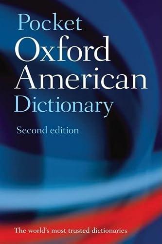 Pocket Oxford American Dictionary: Oxford University Press