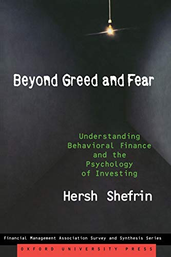 9780195304213: Beyond Greed and Fear: Understanding Behavioral Finance and the Psychology of Investing (Financial Management Association Survey and Synthesis)