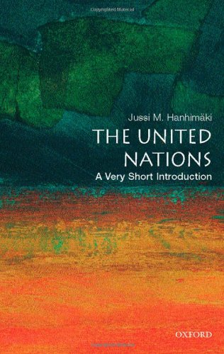 The United Nations: A Very Short Introduction: Jussi M. Hanhimaki