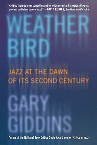 9780195304497: Weather Bird: Jazz at the Dawn of Its Second Century
