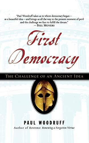 9780195304541: First Democracy: The Challenge of an Ancient Idea