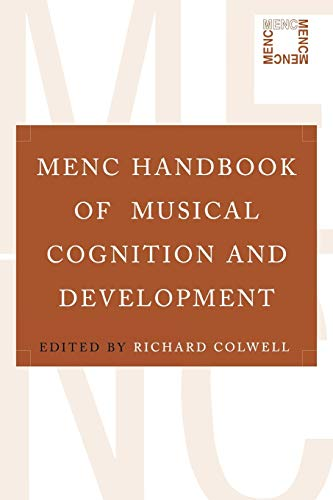 9780195304565: MENC Handbook of Musical Cognition and Development
