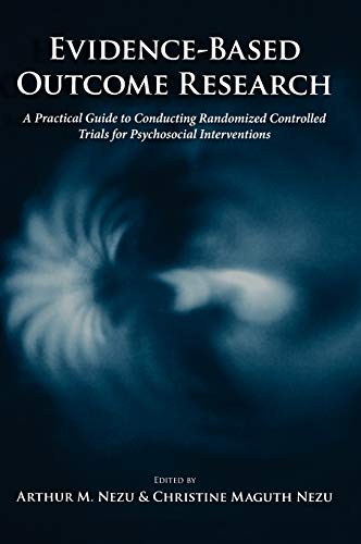 Evidence-Based Outcome Research: A Practical Guide to