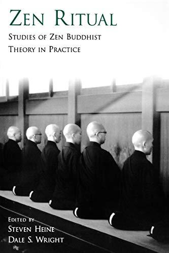 9780195304688: Zen Ritual: Studies of Zen Buddhist Theory in Practice