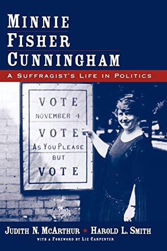 9780195304862: Minnie Fisher Cunningham: A Suffragist's Life in Politics