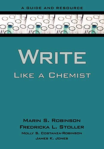 9780195305074: Write Like a Chemist: A Guide and Resource