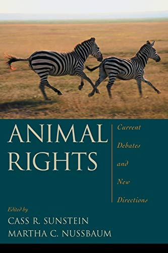 9780195305104: Animal Rights: Current Debates and New Directions