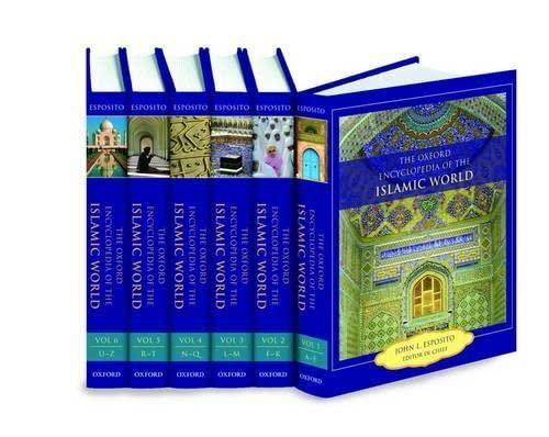 9780195305135: The Oxford Encyclopedia of the Islamic World (6-Volume Set)