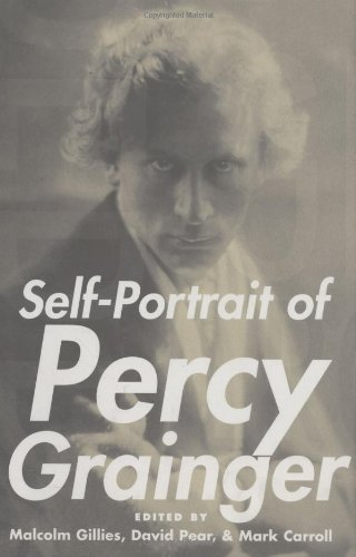 9780195305371: Self-Portrait of Percy Grainger