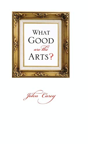 9780195305548: What Good Are the Arts?