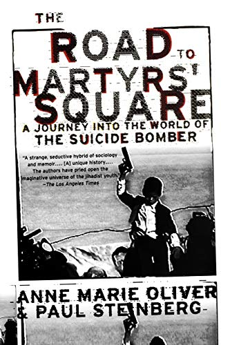 9780195305593: The Road to Martyrs' Square: A Journey into the World of the Suicide Bomber
