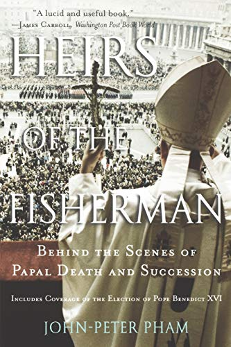 9780195305616: Heirs of the Fisherman: Behind the Scenes of Papal Death and Succession