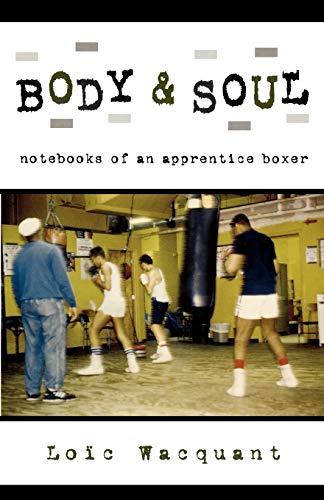 9780195305623: Body & Soul: Notebooks of an Apprentice Boxer