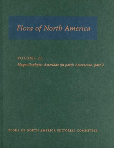 9780195305647: Flora of North America: North of Mexico: Volume 20: Magnoliophyta: Asteridae, Part 7: Asteraceae, Part 2