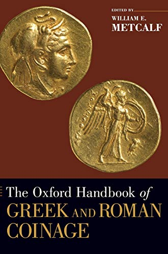 9780195305746: The Oxford Handbook of Greek and Roman Coinage