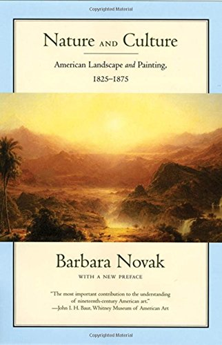 9780195305869: Nature and Culture: American Landscape and Painting, 1825-1875