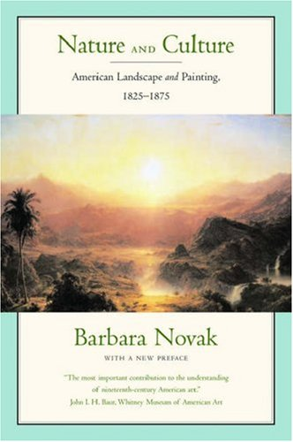 9780195305876: Nature and Culture: American Landscape and Painting 1825-1875