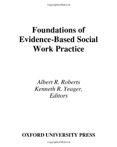 9780195305944: Foundations of Evidence-Based Social Work Practice