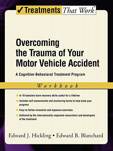 9780195306071: Overcoming the Trauma of Your Motor Vehicle Accident: A Cognitive-Behavioral Treatment Program (Treatments That Work)