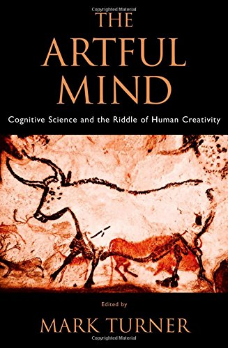 9780195306361: The Artful Mind: Cognitive Science and the Riddle of Human Creativity