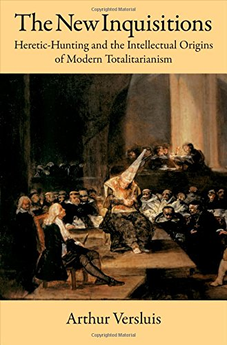 9780195306378: The New Inquisitions: Heretic-Hunting and the Intellectual Origins of Modern Totalitarianism