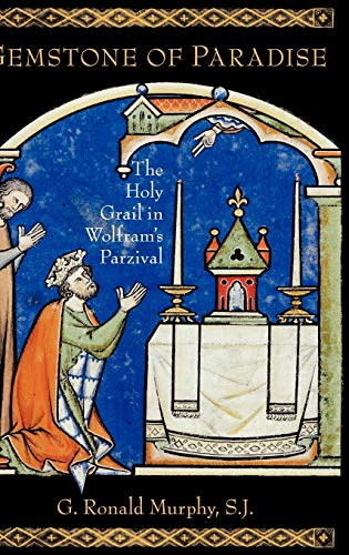 9780195306392: Gemstone of Paradise: The Holy Grail in Wolfram's Parzival