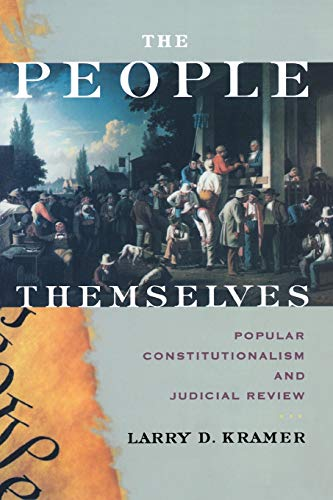 9780195306453: The People Themselves: Popular Constitutionalism and Judicial Review