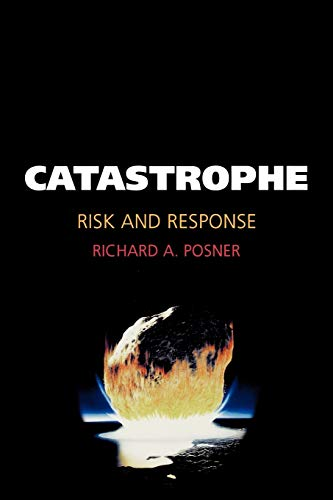 9780195306477: Catastrophe: Risk and Response