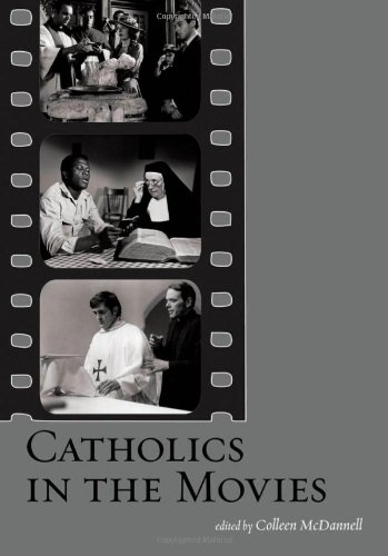 9780195306569: Catholics in the Movies