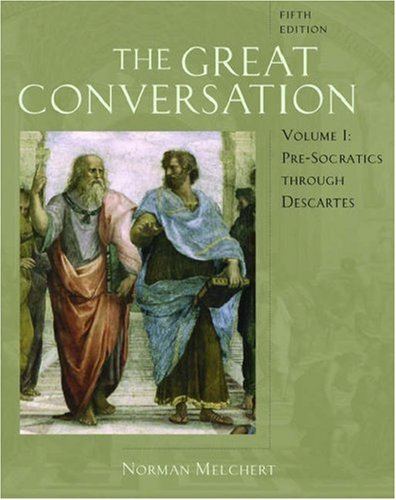 9780195306804: The Great Conversation: A Historical Introduction to Philosophy Volume I: Pre-Socratics through Descartes