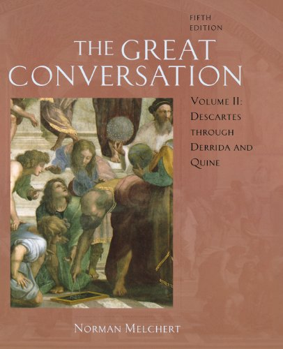 The Great Conversation: A Historical Introduction to: Melchert, Norman
