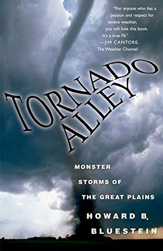 9780195307115: Tornado Alley: Monster Storms of the Great Plains
