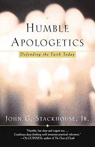 9780195307177: Humble Apologetics: Defending the Faith Today