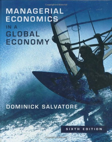 9780195307191: Managerial Economics in a Global Economy