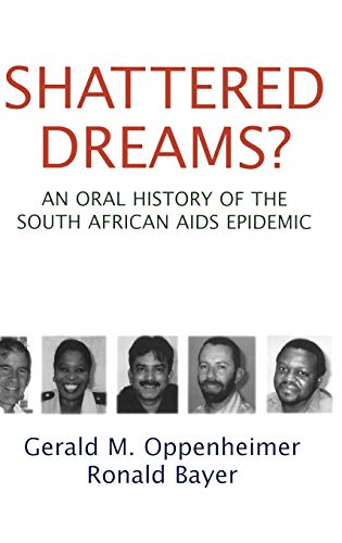9780195307306: Shattered Dreams? An Oral History of the South African AIDS Epidemic
