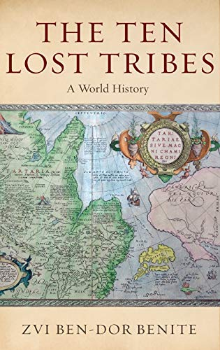 9780195307337: The Ten Lost Tribes: A World History