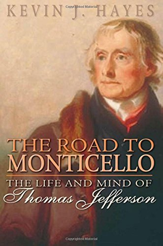 9780195307580: The Road to Monticello: The Life and Mind of Thomas Jefferson