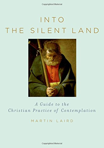 9780195307603: Into the Silent Land: A Guide to the Christian Practice of Contemplation