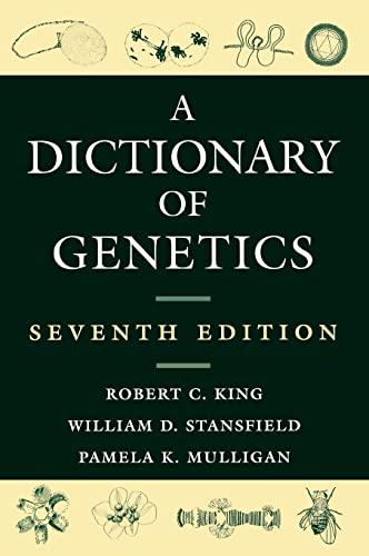 9780195307627: A Dictionary of Genetics