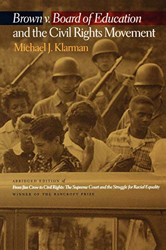 9780195307634: Brown v. Board of Education and the Civil Rights Movement