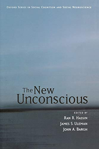9780195307696: The New Unconscious (Social Cognition and Social Neuroscience)