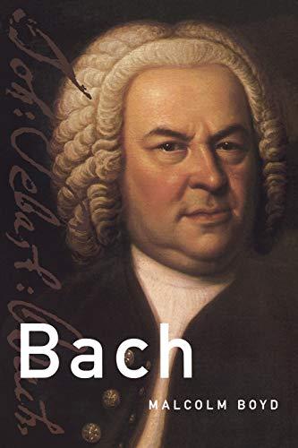 9780195307719: Bach (Master Musicians Series)