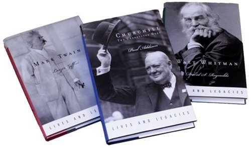 The Lives and Legacies Set: Consisting of Mark Twain, Walt Whitman, and Winston Churchill (0195308638) by Larzer Ziff; David S. Reynolds; Paul Addison