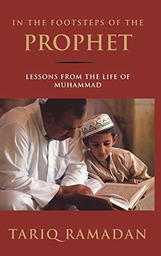 9780195308808: In the Footsteps of the Prophet: Lessons from the Life of Muhammad