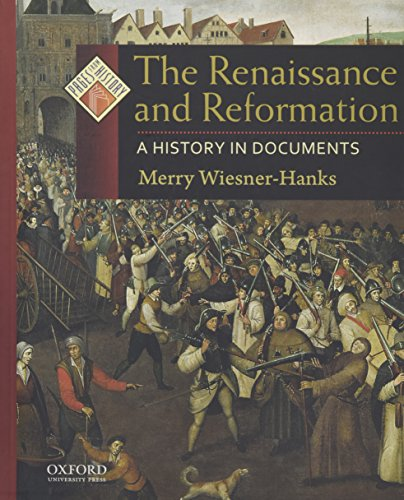 9780195308891: The Renaissance and Reformation: A History in Documents (Pages from History)