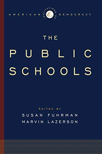 9780195309133: The Institutions of American Democracy: The Public Schools The Public Schools