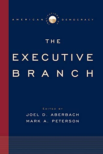 9780195309157: Institutions of American Democracy: The Executive Branch