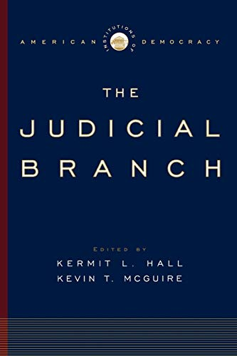 9780195309171: Institutions of American Democracy: The Judicial Branch