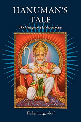 9780195309225: Hanuman's Tale: The Messages of a Divine Monkey