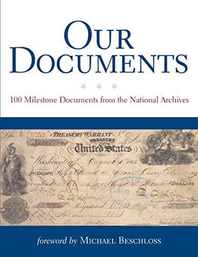 9780195309591: Our Documents: 100 Milestone Documents from the National Archives